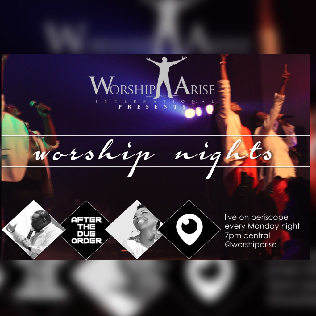 Worship Arise International Presents Worship Nights