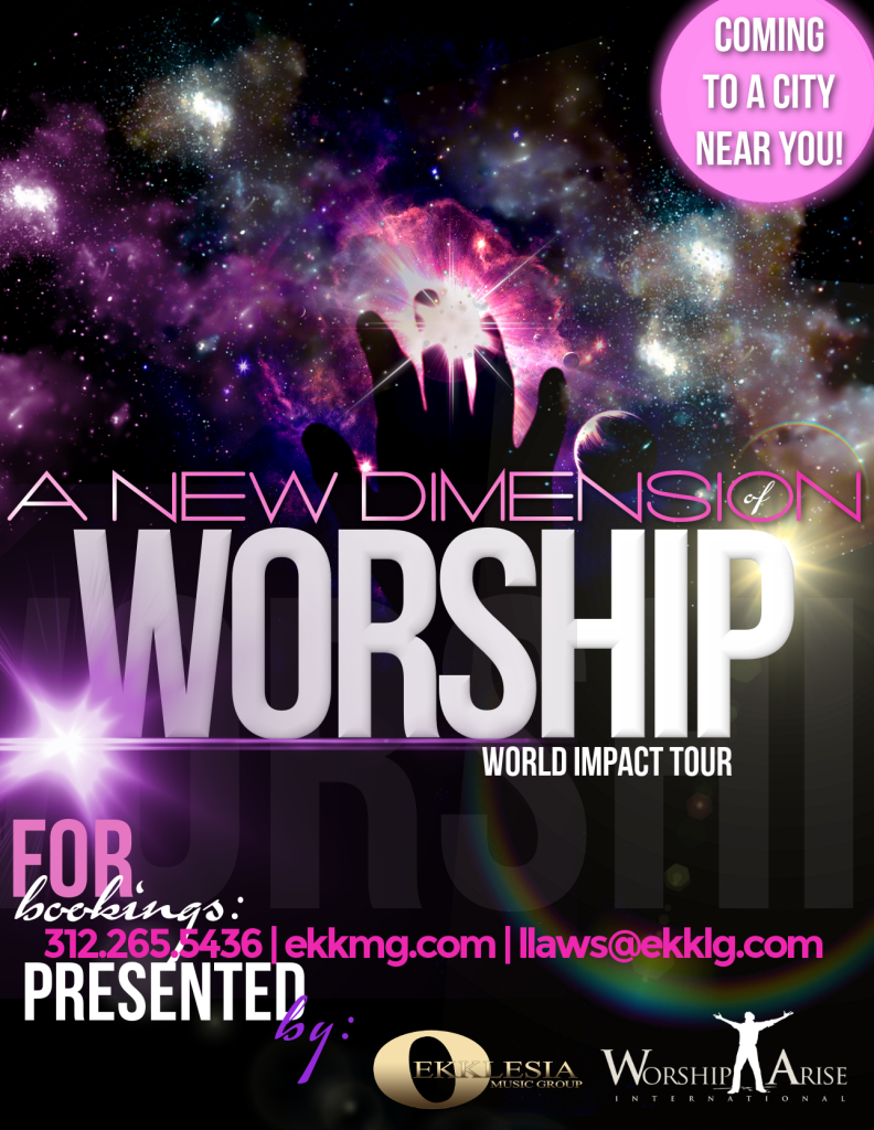 Ekklesia Music Group's A New Dimension of Worship Tour