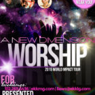"Bring ""A New Dimension of Worship"" to YOUR city!"